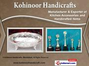 Food Chafing Dishes by Kohinoor Handicrafts, Moradabad, Moradabad
