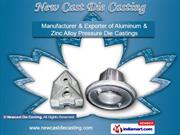Casting Products by New Cast Die Casting, Bengaluru