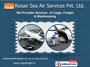 Air Imports Service by Rosan Sea Air Services Pvt. Ltd, Tiruppur