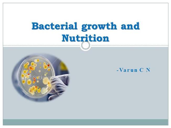 Bacterial physiology ppt.