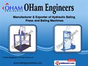 Power Operated Hydraulic Press by Oham Engineers, Ahmedabad
