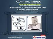 Stainless Steel Bowls by Capital Impex Private Limited, New Delhi