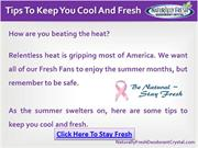 Tips To Keep You Cool and Fresh