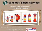 Fire Extinguisher by Sanskruti Safety Services, Surat
