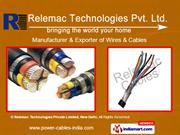 PTFE Cables by Relemac Technologies Pvt. Ltd., New Delhi, New Delhi