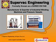 Industrial Pressure Vessel by Supervac Engineering, Ahmedabad