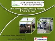 Grinding Services by Oasis Concrete Solution, Surat