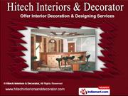Interior Decoration Services by Hitech Interiors & Decorator, Delhi