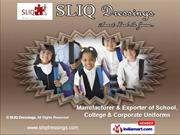 Corporate Uniforms by SLIQ Dressings, Gurgaon