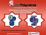 Diaphragm Valve by UNP Poly Valves, India Pvt. Ltd., Vadodara