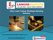 Welding Services by Lancer Fabtech Pvt. Ltd., Ahmedabad
