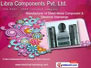 Electrical Stampings by Libra Components Private Limited, Ahmedabad