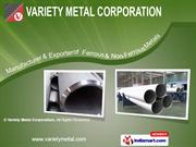 Stainless Steel Pipes & Tubes by Variety Metal Corporation, New Delhi
