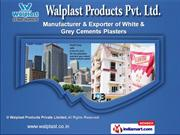 Wall Putty by Walplast Products Private Limited, Navi Mumbai