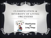 Classification & diversity of living organisms
