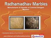 Imported Marbles by Radhamadhav Marbles, New Delhi