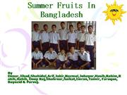 Know the summer Fruits of Bangladesh.