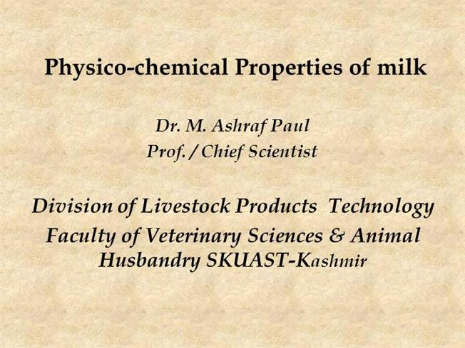 Physico Chemical Properties of Milk |authorSTREAM
