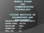 MOBILE PHONE & COMMUNICATION  TECHNOLOGY