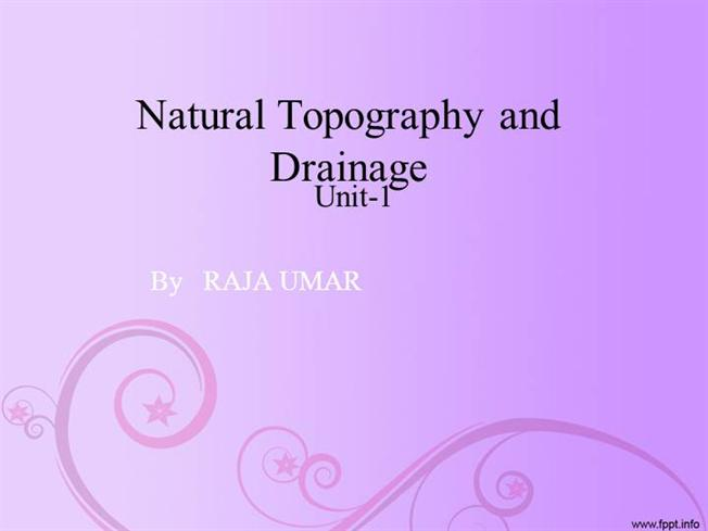 Natural Topography And Drainage - Pakistan |authorSTREAM