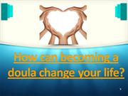 Becoming a doula can change your life