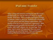 Prominent iPad mini Transfer - Back up iPad mini Music,Book,Photo,Vide