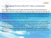 How to Play FLV Videos on iPad mini