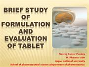 Brief study of formulation and evaluation of tablet