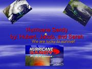 Hurricane Sandy by Jacob and Hubert and Sara