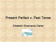 Present Perfect v Simple Past After Eli