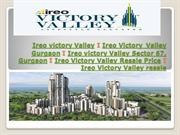 Ireo Victory Valley luxury project Sector 67 Gurgaon Residential
