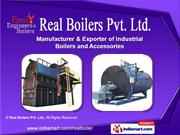 Steam Boilers by Real Boilers Pvt. Ltd., Ahmedabad