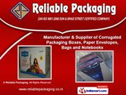 Packaging Boxes & Paper Products by Reliable Packaging, Noida