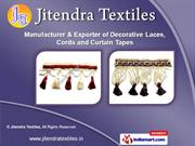 Decorative Laces by Jitendra Textiles, Surat