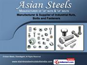 Industrial Fasteners by Asian Steels, Chandigarh, Chandigarh