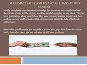 Grab Immediate Cash Financial loans at this moment