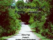 The White Lady of Fonte' River