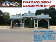 PHARMACOLOGICAL MANAGEMENT OF PAIN update - Copy