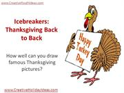 Icebreakers -Thanksgiving Back to Back