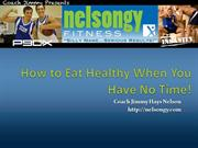 How to Eat Healthy When You Have No Time!