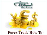Forex Trading How To
