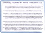 Online Money Transfer Services Providers Send Funds Via EFTS