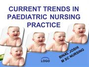 CURRENT TRENDS IN PAEDIATRIC NURSING PRACTICE