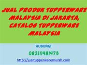 JUAL PRODUK TUPPERWARE MALAYSIA DI JAKARTA, CATALOG TUPPERWARE MALAYSI