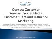 Contact Customer Services- Social Media Customer Care and Influence Ma