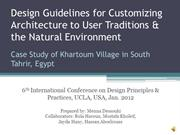 Design Guidelines for Customizing Architecture to a Particular Context