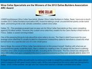 Wine Cellar Specialists are the Winners of the 2012