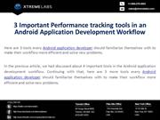 3_Important_Performance_tracking_tools_in_an_Android_Application_Devel
