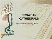 CROATIAN CATHEDRALS