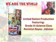 We are the World:  Featuring the GRADE III-SSES